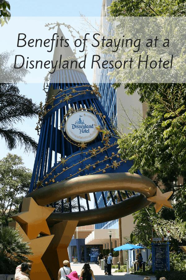 Benefits of Staying at a Disneyland Resort Hotel