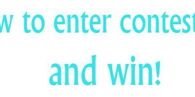 My Secrets on How to Enter Contests…and Win!