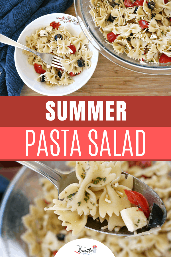 Summer pasta salad with tomatoes, olives and Feta in an oil and vinegar base that's light and healthier for warm days. This easy make-ahead side dish pairs well with grilled chicken or steak and is a great leftover (if there are any!) #MomRewritten #Pasta #SideDish