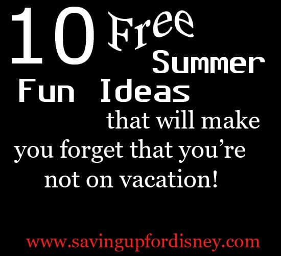 10 Staycation Ideas for a Free Summer