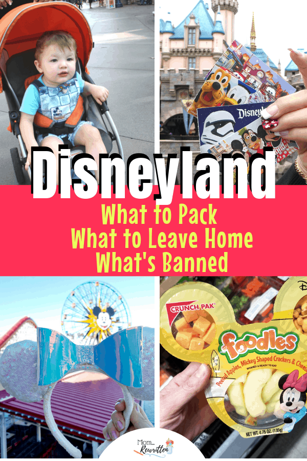 Planning a Disneyland trip but not sure what to pack? These are the top 20 things to bring with you on a Disneyland vacation and a list of the banned items you should leave at home! Read all the tips on what essentials you should have, what to bring if you have a baby (including updated stroller regulations), what to pack to save money in the parks and what you'll need when it rains. #Disneyland #Packing | Family Travel | Disney California | Disney Vacation | Disney Packing Tips | Disney Tips