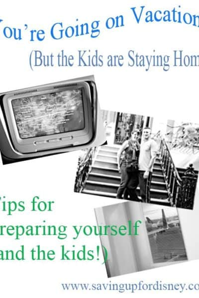 Travel Planning – You're Going on Vacation (But the Kids are Staying Home)