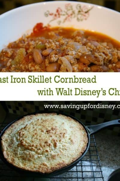 Eat at Home and Save – Cast Iron Skillet Cornbread with Walt Disney's Chili