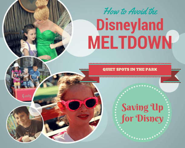 How to Avoid the dreaded Disneyland Meltdown! - A List of Quiet Spots in the Parks {Saving Up for Disney}