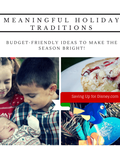 Meaningful Holiday Traditions – Budget-friendly Ideas to Make the Season Bright!