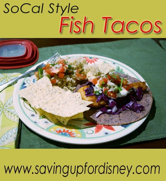 Fresh SoCal Style Fish Tacos -Recipe on the Cheap!