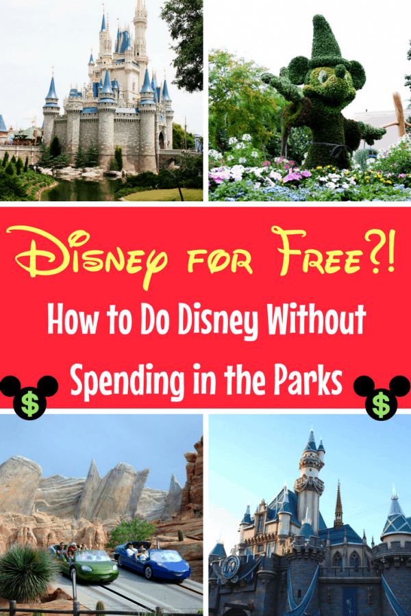 Walt Disney World and Disneyland for free?! Don't Spend a Penny Inside the Parks...Here's How!