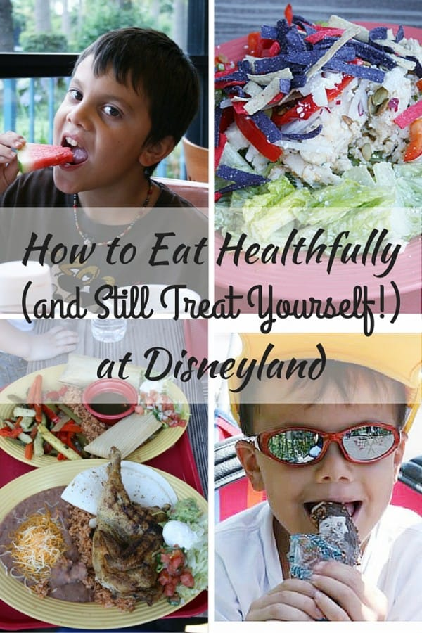 How to Eat Healthfully (and Still Treat Yourself!) at Disneyland