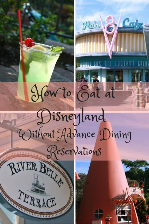 to Eat at Disneyland Without Advance Dining Reservations