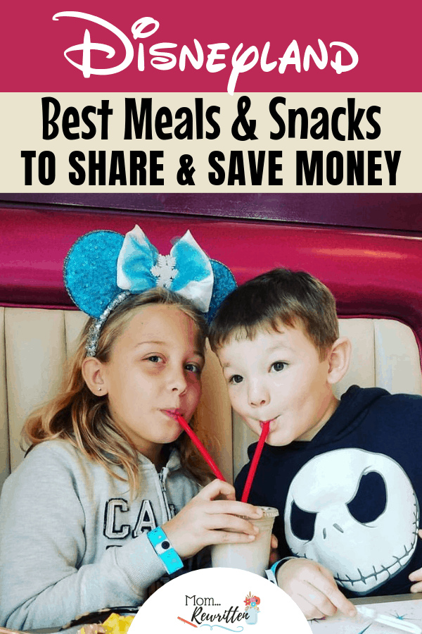 What are the best meals and snacks for sharing at Disneyland? These money-saving tips tell you where to dine & what to order! #MomRewritten #Disneyland #DisneyTips | Disney Dining | Disney Food