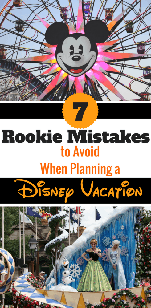 These are the top 7 tips for Disney vacation rookies & what first-timer mistakes to avoid when planning a Disney vacation.