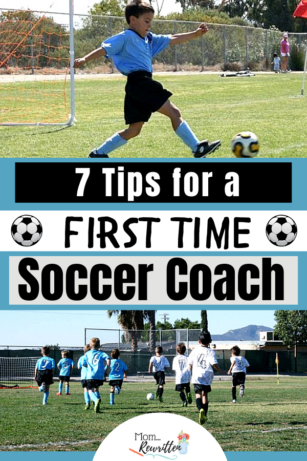 photos of kids playing soccer with text overlay that says, 7 Tips for a First Time Soccer Coach