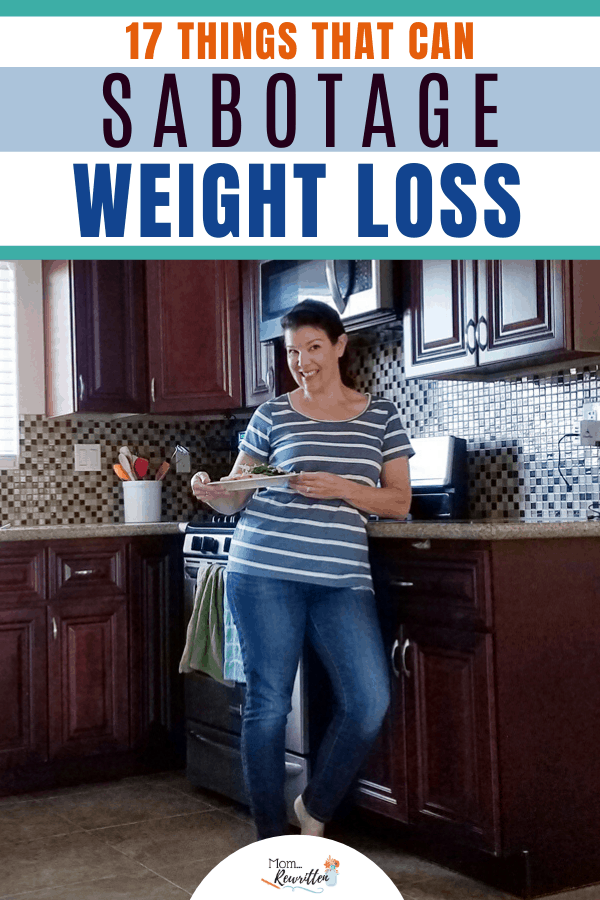 "Woman standing in kitchen with plate of food, with text overlay ""17 things that can sabotage weight loss"""